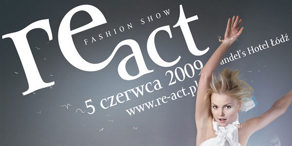 RE-ACT Fashion Show ? musisz tam być!